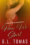 How We Start (Friends That Have Sex #3)