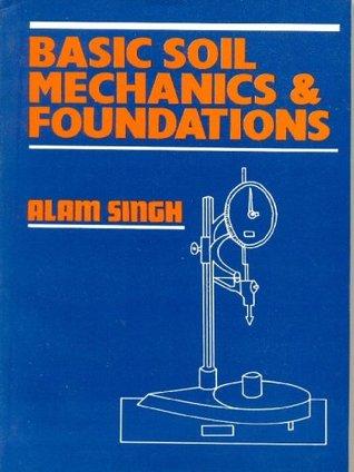 Basic Soil Mechanics & Foundations