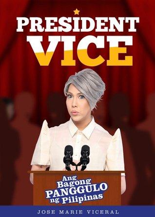 President Vice: Ang Bagong PangGulo ng Pilipinas