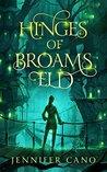 Hinges of Broams Eld (Broams Eld, #1)