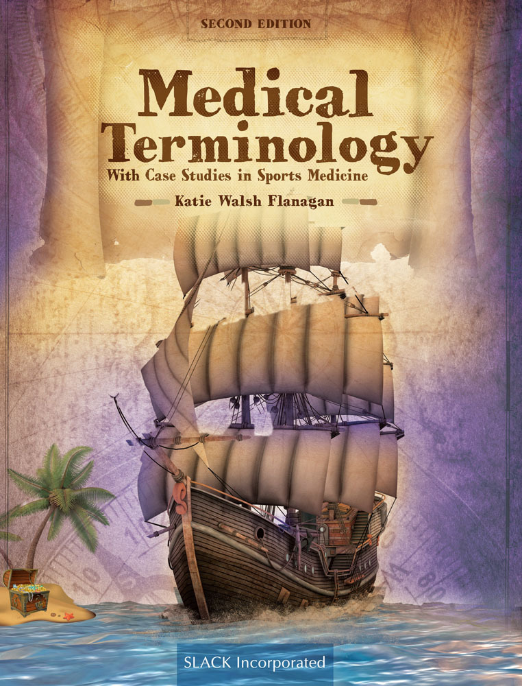Medical Terminology With Case Studies in Sports Medicine