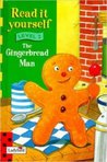 Gingerbread Man (Read It Yourself)