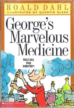 George's Marvelous Medicine / The Twits / The BFG