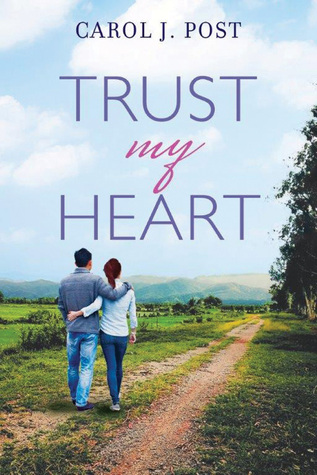 trust my heart carol j post