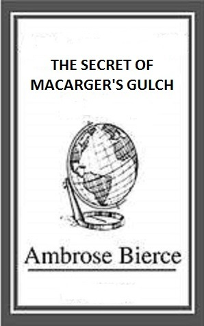 The Secret of Macarger's Gulch