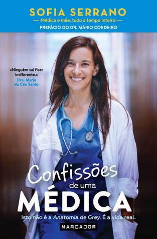 Confissões de uma Médica by Sofia Serrano