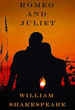Romeo and Juliet [Illustrated]