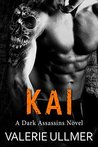 Kai (Dark Assassins, #1)
