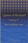 Queen of the Road: Poetry of the Goddess Aset