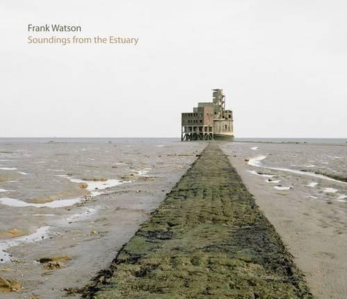 Frank Watson - Soundings from the Estuary ^