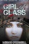 Girl of Glass (Girl of Glass, #1)