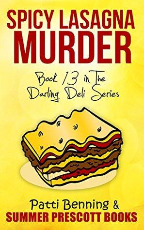 Spicy Lasagna Murder (Darling Deli #13)