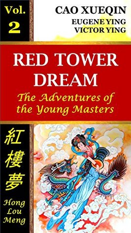 Red Tower Dream: Vol. 2: The Adventures of the Young Masters