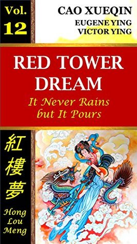 Red Tower Dream: Vol. 12: It Never Rains but It Pours