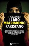 Il mio matrimonio pakistano (eNewton Narrativa)