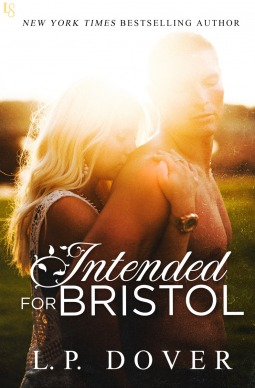 Intended for Bristol by L.P. Dover