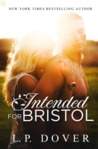 Intended for Bristol (Second Chances, #9)
