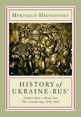 History of Ukraine-Rus: The Cossack Age 1650-1653 : Book 1