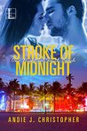 Stroke of Midnight (One Night in South Beach, #1)