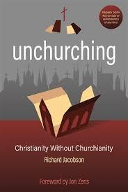 Unchurching by Richard Jacobson