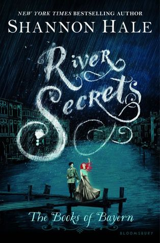 River Secrets (The Books of Bayern, #3)