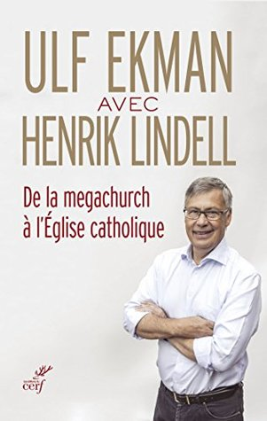 De la megachurch à l'Église catholique