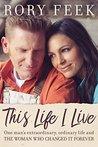 This Life I Live:...
