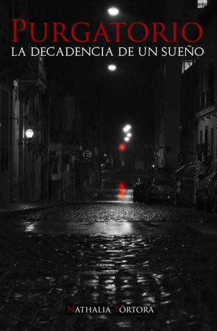 Purgatorio - La decadencia de un sueño