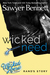 Wicked Need (The Wicked Horse, #3) by Sawyer Bennett