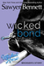 Wicked Bond (The Wicked Horse, #5) by Sawyer Bennett