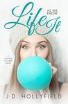 Life As We Know It (Love Not Included, #4)
