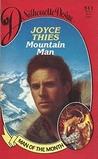 Mountain Man by Joyce Thies