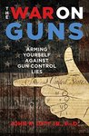 The War on Guns: ...