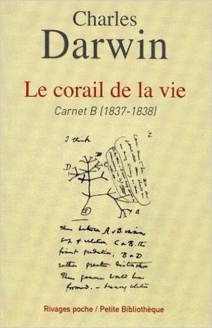 Le corail de la vie - Carnet B (1837-1838)