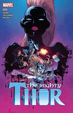 The Mighty Thor (2015-) #9 by Jason Aaron