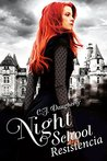 Night School Resistencia by C.J. Daugherty