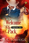 Welcome to the Pack by B.A. Tortuga