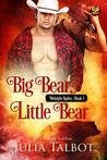 Big Bear, Little Bear by Julia Talbot
