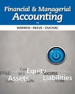 Bundle: Financial & Managerial Accounting, 12th + Mindlink for Cengagenow Printed Access Card, 12th Edition