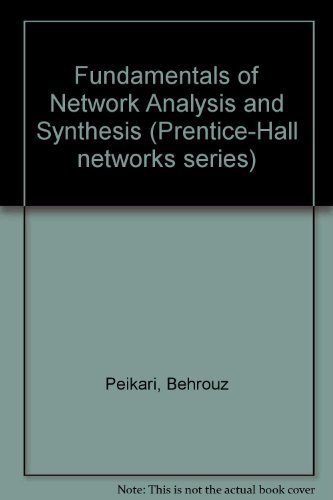 Fundamentals of Network Analysis and Synthesis (Prentice-Hall electrical engineering series. Solid state physical electronics series. Prentice-Hall networks series)