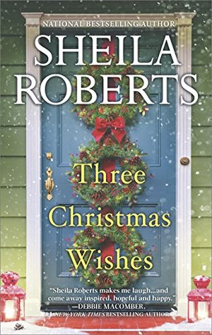 Christmas Words A Z.Three Christmas Wishes By Sheila Roberts