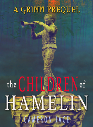 Children Of Hamlin (The Grimm Diaries Prequels, #11)