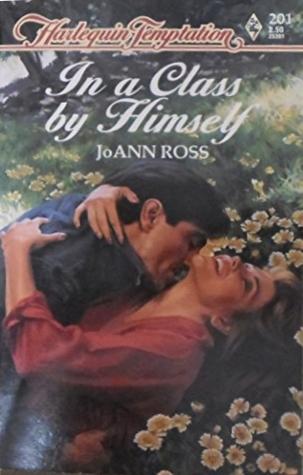 In a Class by Himself by JoAnn Ross
