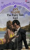 The Fairy Tale Girl by Ann Major