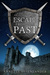 Escape from the Past: Game ...