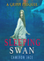 The Sleeping Swan (The Grimm Diaries Prequels, #18)