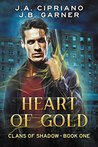Heart of Gold (Clans of Shadow #1)