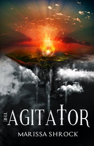 The Agitator by Marissa Shrock