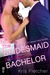 The Bridesmaid And The Bachelor (Calypso Falls, #0.5)