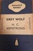 Grey Wolf by H.C. Armstrong